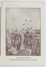 "Thumbnail image of Plate entitled ,'Keeping His Hand In. Private Smith, the company bomber, formerly ""Shinio,"" the popular juggler, frequently causes considerable anxiety to his platoon.' page 19, taken from the title, The Bystander's Fragments from France, tenth edition by Captain Bruce Bairnsfather."