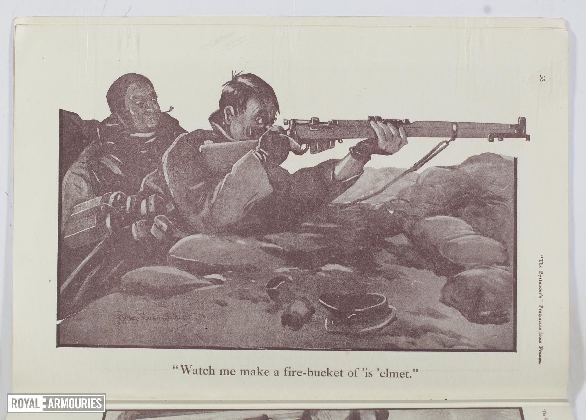 Plate entitled ,'Watch me make a fire-bucket of 'is 'elmet,' page 38, taken from the title, The Bystander's Fragments from France, tenth edition by Captain Bruce Bairnsfather.