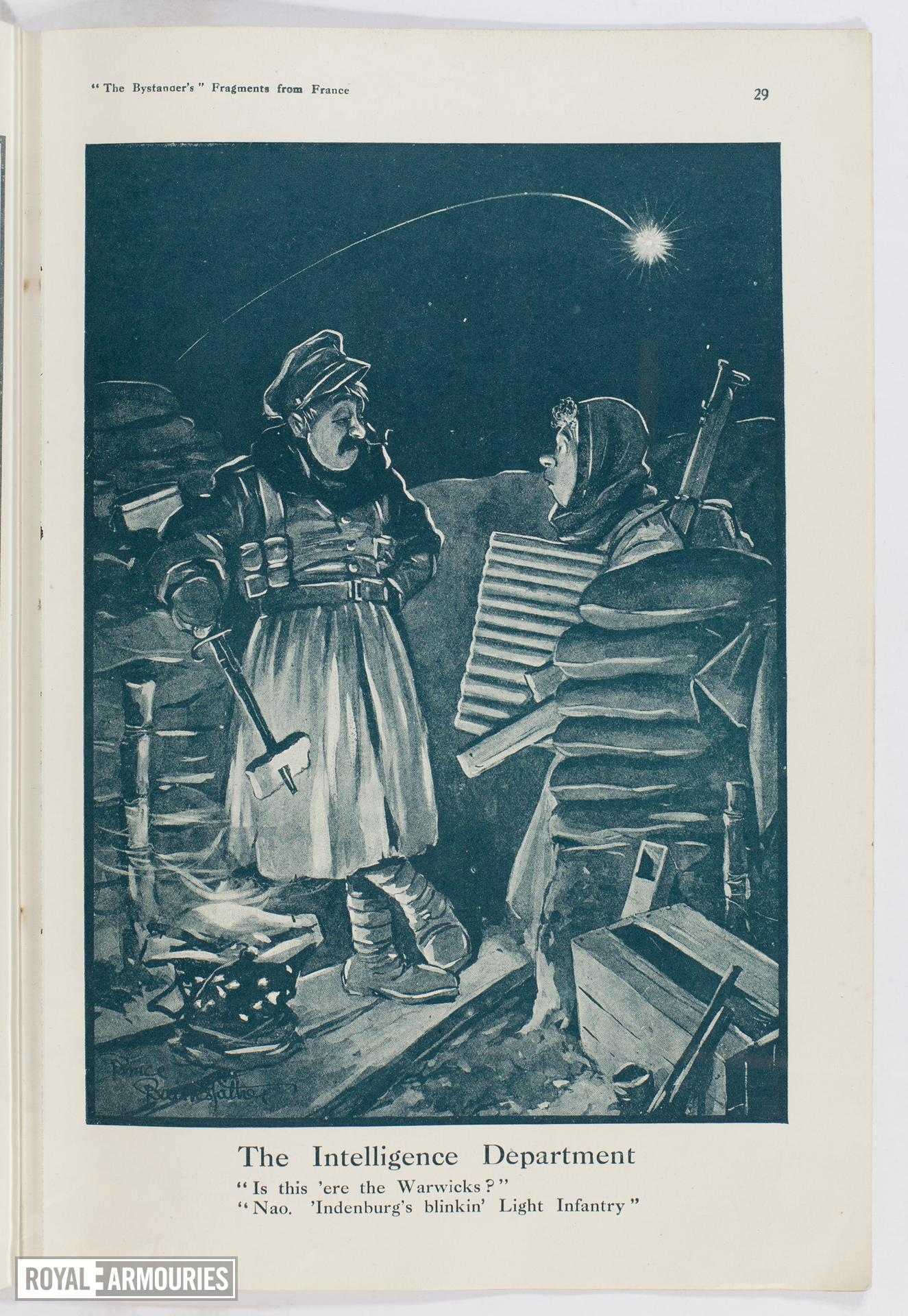 """Plate entitled , 'The Intelligence Department. """"Is this 'ere the Warlicks?"""" """"Nao. 'Indenburg's blinkin' Light Infantry"""",' page 29, taken from the title, The Bystander's More Fragments from France, tenth edition by Captain Bruce Bairnsfather."""