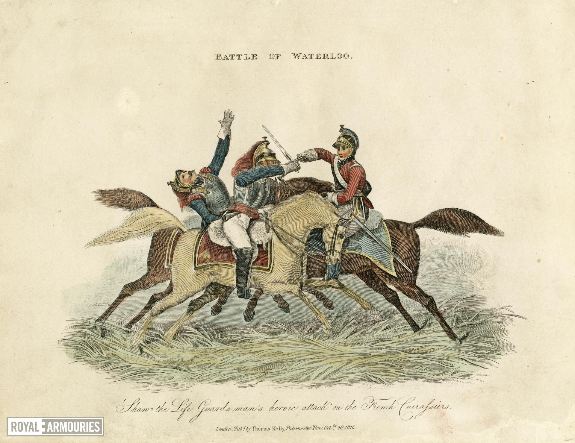 Hand coloured engraving showing Corporal John Shaw, 2nd Life Guards, at the battle of Waterloo,1816, London, Britain. Published by Thomas Kelly, Paternoster Row, October 26th, 1816. (I.53)