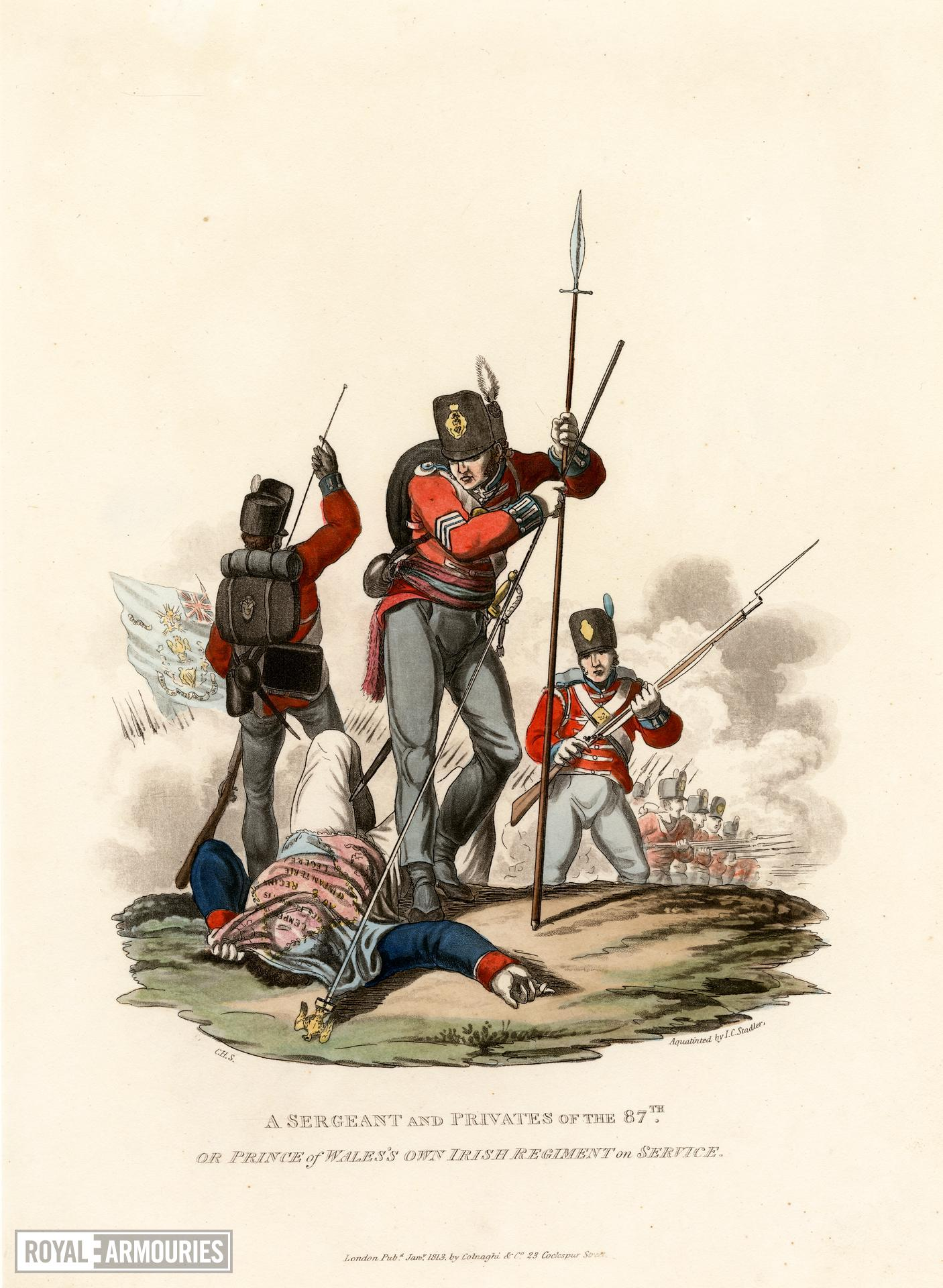 A sergeant and privates of the 87th or Prince of Wales's Own Irish Regiment on service, 1812. Aquatint by J C Stadler after Charles Hamilton Smith. London, published  January 1813 by Colnaghi & Co. 23 Cockspur Street.
