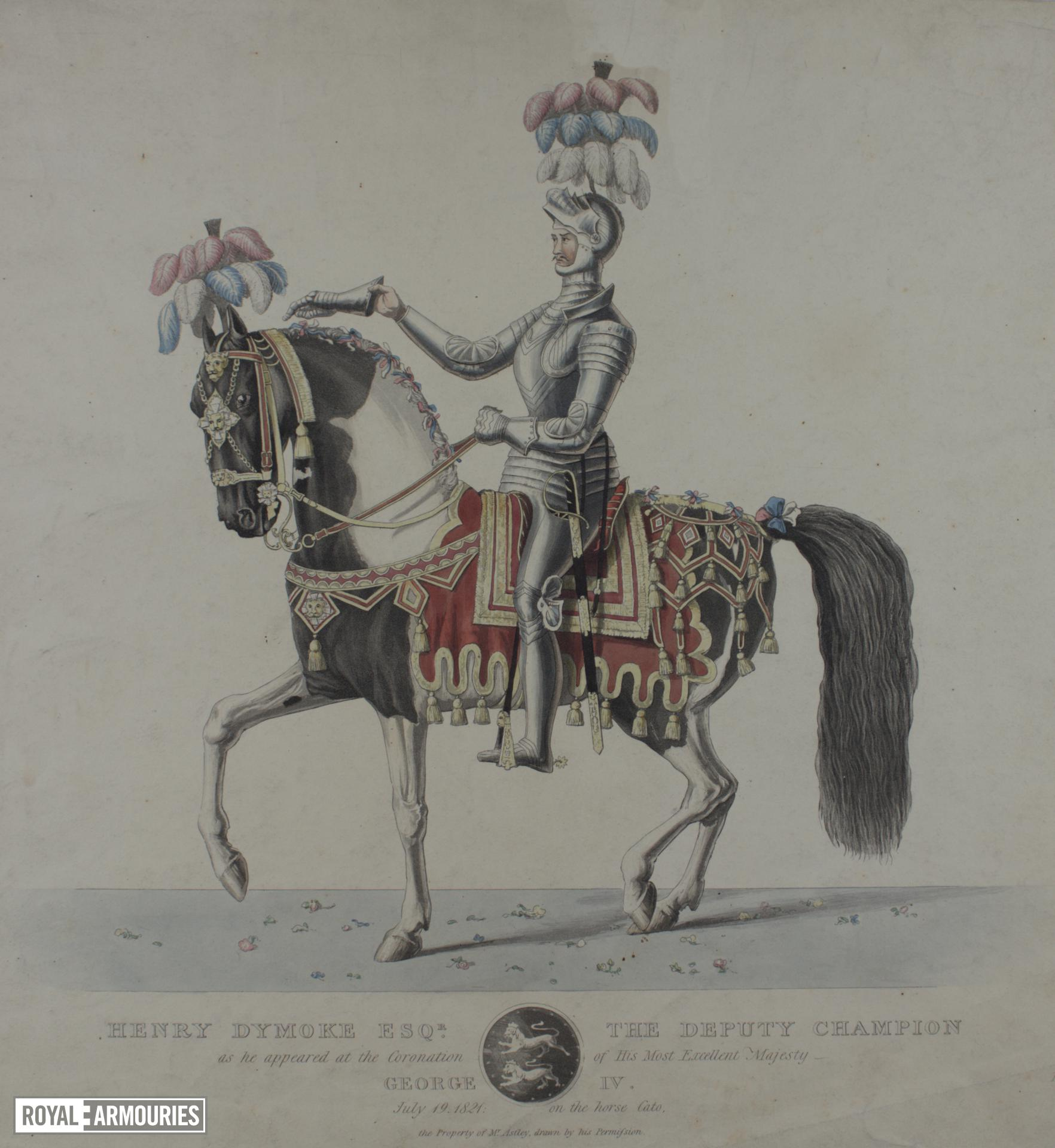 Print Coloured Engraving:  'Henry Dymoke Esqre. the Deputy Champion as he appeared at the Coronation of his most Excellent Majesty George IV, July 19, 1821...